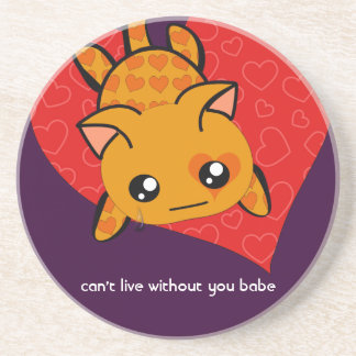Can't Live Without You Babe Coasters