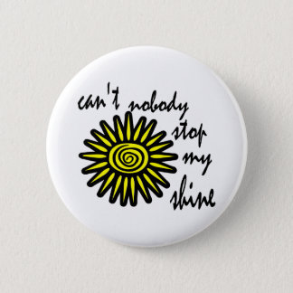 Can't Nobody Stop My Shine With Big Sun, Swirl 6 Cm Round Badge