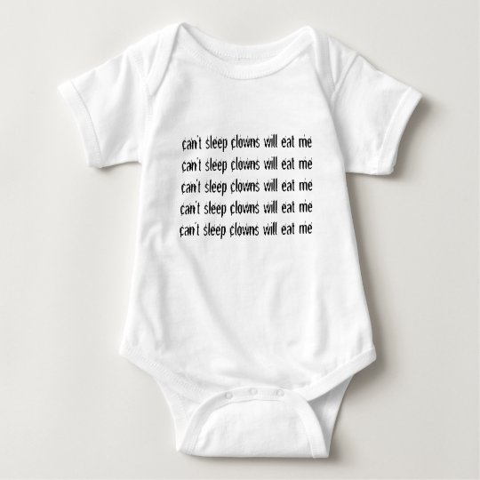 can't sleep clowns will eat me baby bodysuit