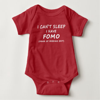 Can't Sleep I Have FOMO Baby Bodysuit White Letter