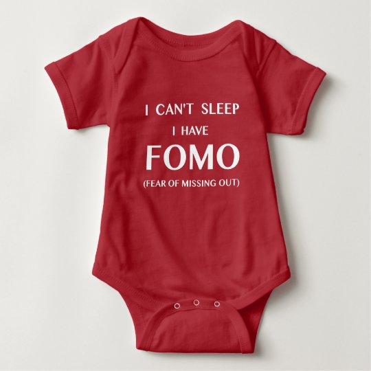 Can't Sleep I Have FOMO White Text Baby