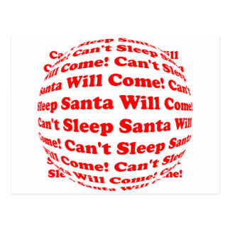 Can't Sleep Santa Will Come! Postcards