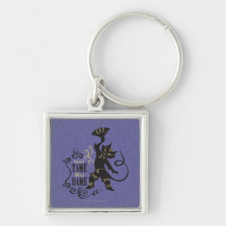 Can't Tame This Dame Key Ring