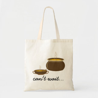 Cant wait for the soup!! budget tote bag