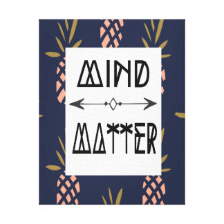 Canvas Home Decor - Mind over Matter