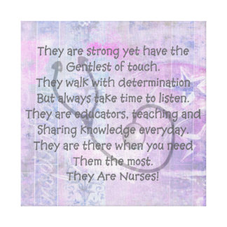 "Canvas Nurse Poem Wall Art ""They Are Nurses!"" Gallery Wrapped Canvas"