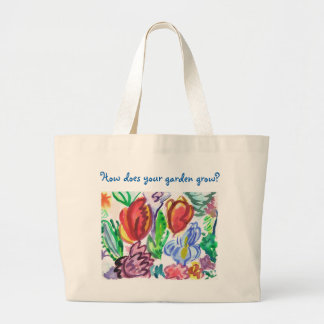 Canvas Tote, how does your garden grow? Jumbo Tote Bag