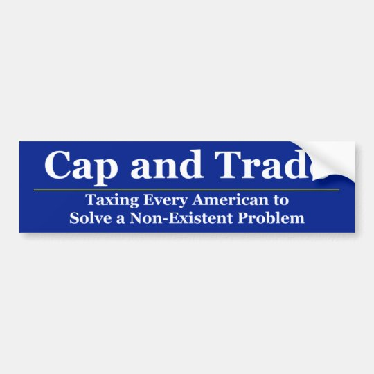 Cap and Trade 2 Bumper Sticker