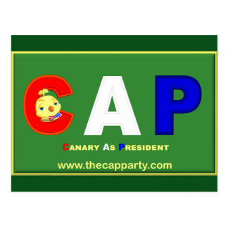 CAP (Canary As President) Party Postcard