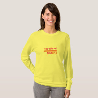 Capable of Amazing T-Shirt