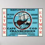 Cape Cod Mayflower Eatmor Cranberries Brand Poster