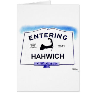 Cape Cod town, Hahwich (Harwich to 'outsiders') Greeting Card