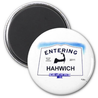 Cape Cod town, Hahwich (Harwich to 'outsiders') 6 Cm Round Magnet