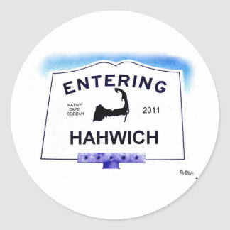 Cape Cod town, Hahwich (Harwich to 'outsiders') Round Sticker
