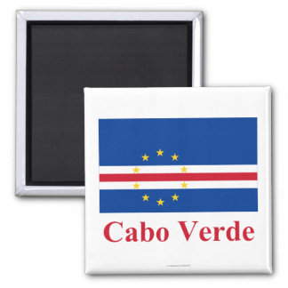 Cape Verde Flag with Name in Portuguese Magnet