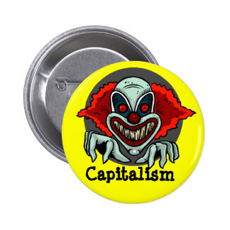 capitalism can be evil pin