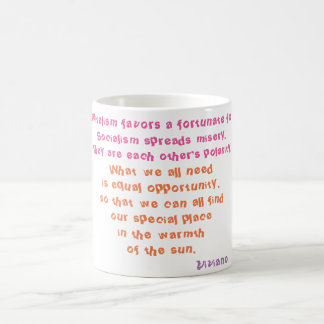 Capitalism favors the fortunate few. coffee mug