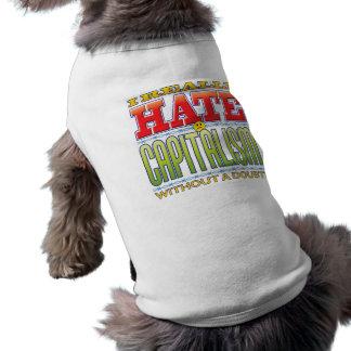 Capitalism Hate Face Dog Shirt