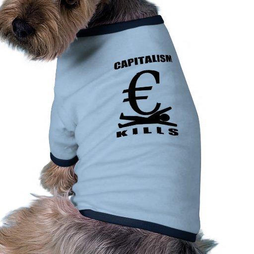 Capitalism Kills Doggie Tee Shirt