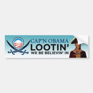 Cap'n Obama - Lootin We Be Believin In Bumper Sticker