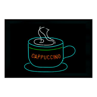 Cappuccino Neon Sign Posters