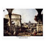 Capriccio Romano Arch  By Bernardo Bellotto Post Card