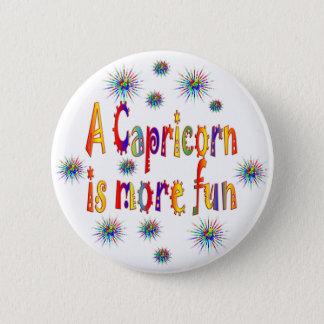 Capricorn is Fun 6 Cm Round Badge