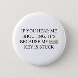 CAPS LOCK - 6 CM ROUND BADGE