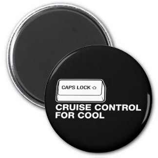 capslock - cruise control for cool 6 cm round magnet