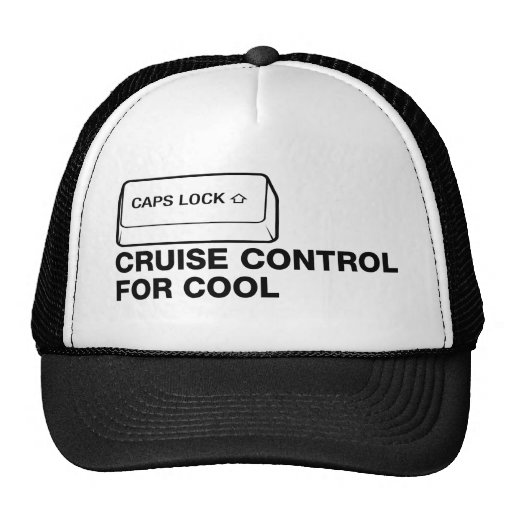 capslock - cruise control for cool mesh hats
