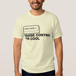 capslock - cruise control for cool t-shirts