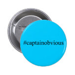 Captain Obvious Hashtag Funny Social Media 6 Cm Round Badge