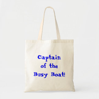 Captain Of The Busy Boat tote bag