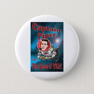 Captain Piper in ZERO G TEA! 6 Cm Round Badge