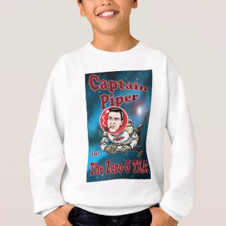 Captain Piper in ZERO G TEA! Sweatshirt