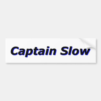 Captain Slow Bumper Sticker