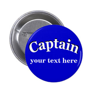 Captain to Personalize 6 Cm Round Badge