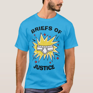 Captain Underpants | Briefs of Justice T-Shirt