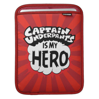 Captain Underpants | My Hero iPad Sleeve
