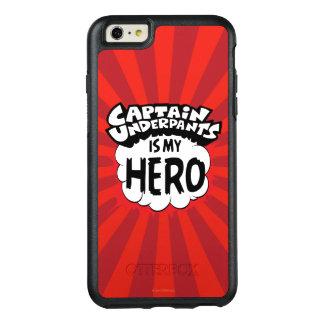 Captain Underpants | My Hero OtterBox iPhone 6/6s Plus Case