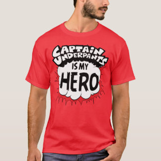 Captain Underpants | My Hero T-Shirt