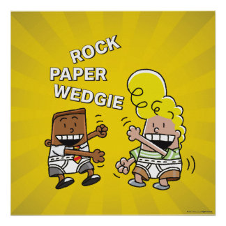 Captain Underpants | Rock Paper Wedgie Poster