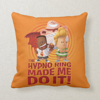 Captain Underpants | The Hypno Ring Made Me Do It Cushion