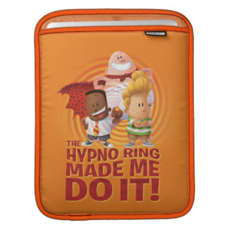 Captain Underpants | The Hypno Ring Made Me Do It iPad Sleeve