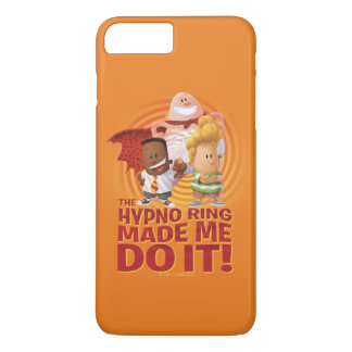 Captain Underpants | The Hypno Ring Made Me Do It iPhone 8 Plus/7 Plus Case