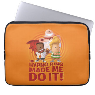 Captain Underpants | The Hypno Ring Made Me Do It Laptop Sleeve