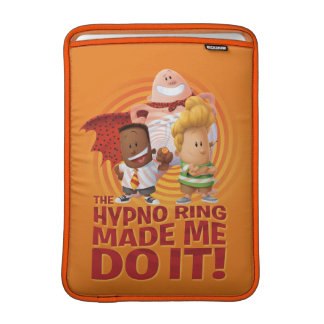 Captain Underpants | The Hypno Ring Made Me Do It MacBook Sleeve