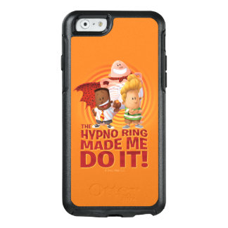 Captain Underpants | The Hypno Ring Made Me Do It OtterBox iPhone 6/6s Case