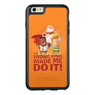 Captain Underpants | The Hypno Ring Made Me Do It OtterBox iPhone 6/6s Plus Case