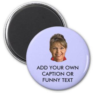Caption Sarah Palin T-shirts and Gifts Fridge Magnets